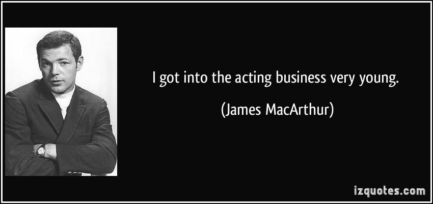 James MacArthur's quote #2