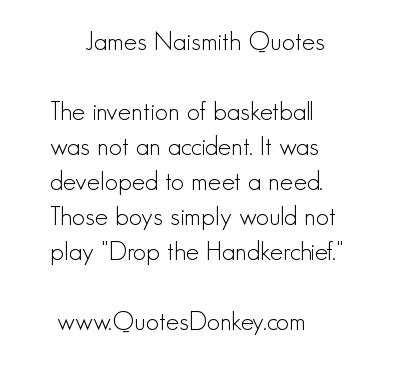 James Naismith's quote #1