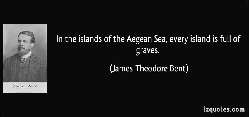 James Theodore Bent's quote #1