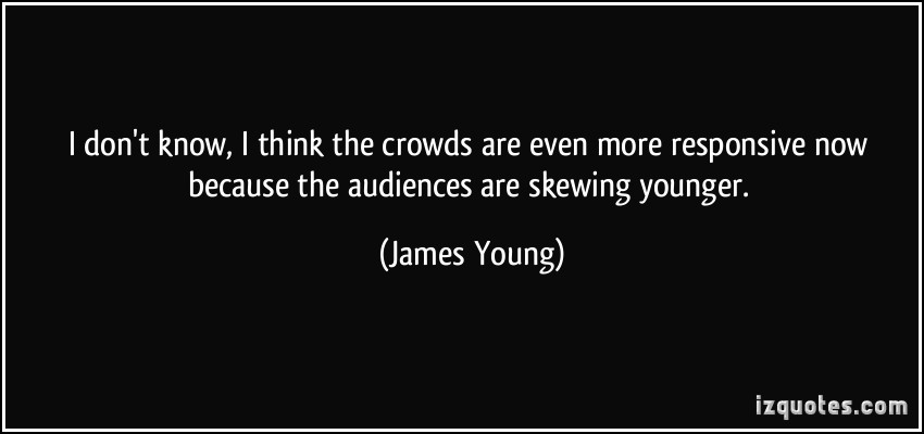 James Young's quote #6