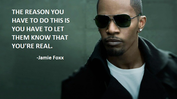Jamie Foxx's quote #6