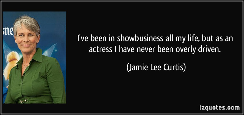 Jamie Lee Curtis's quote #6