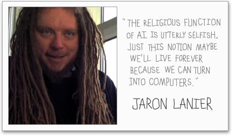 Jaron Lanier's quote #6