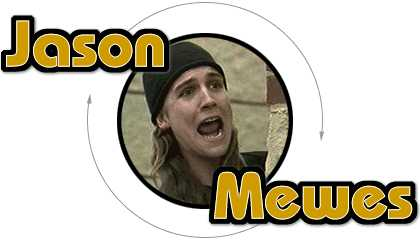 Jason Mewes's quote #1