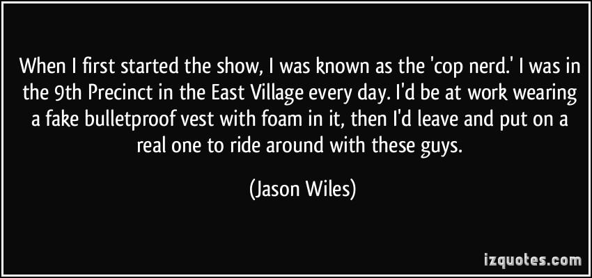 Jason Wiles's quote #3