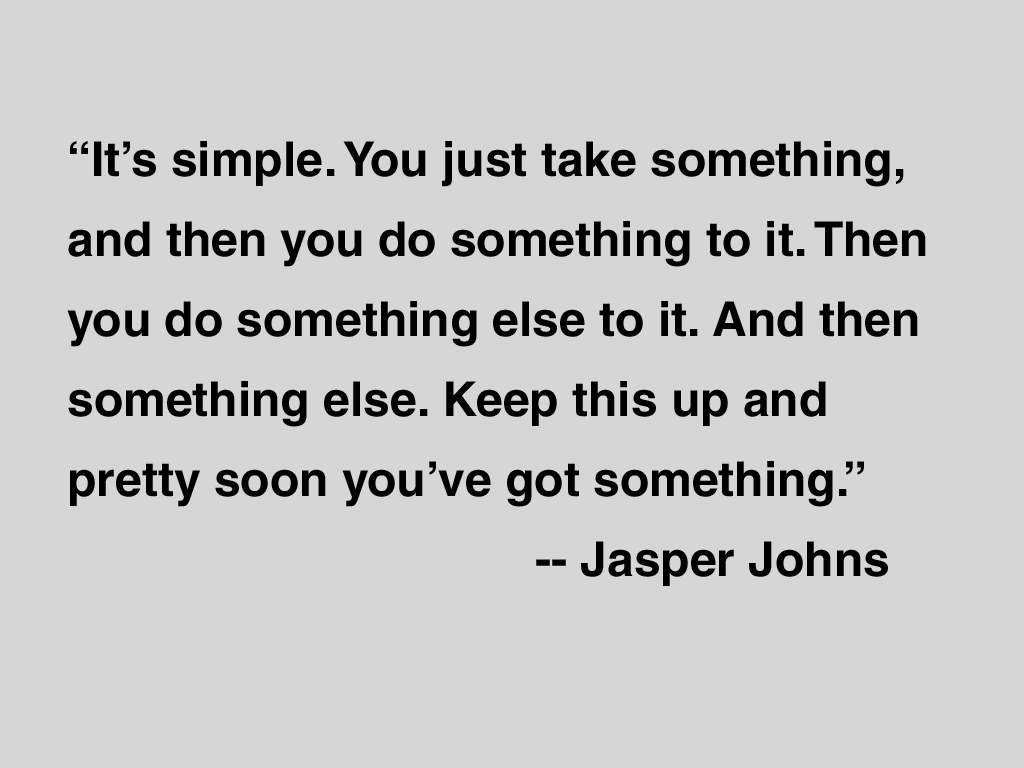 Jasper Johns's quote #8