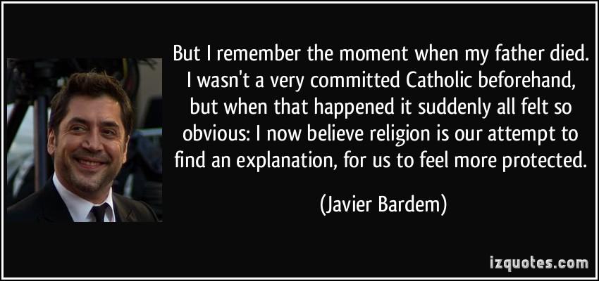 Javier Bardem's quote #1