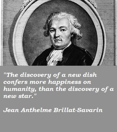 Jean Anthelme Brillat-Savarin's quote #2
