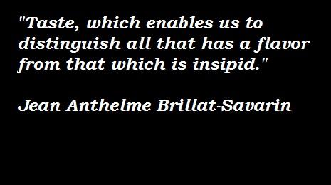 Jean Anthelme Brillat-Savarin's quote #3