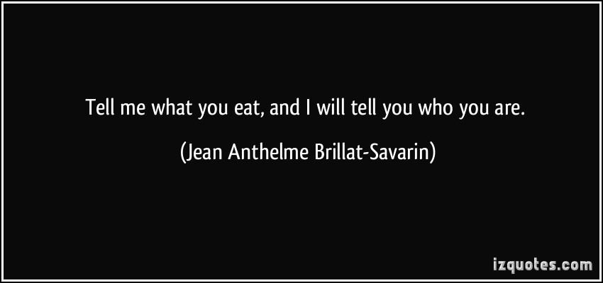 Jean Anthelme Brillat-Savarin's quote #5