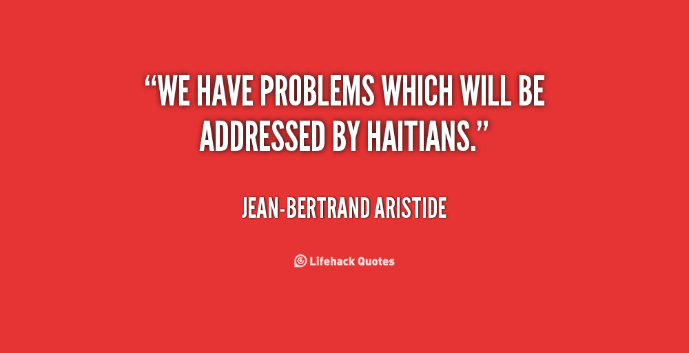 Jean-Bertrand Aristide's quote #7
