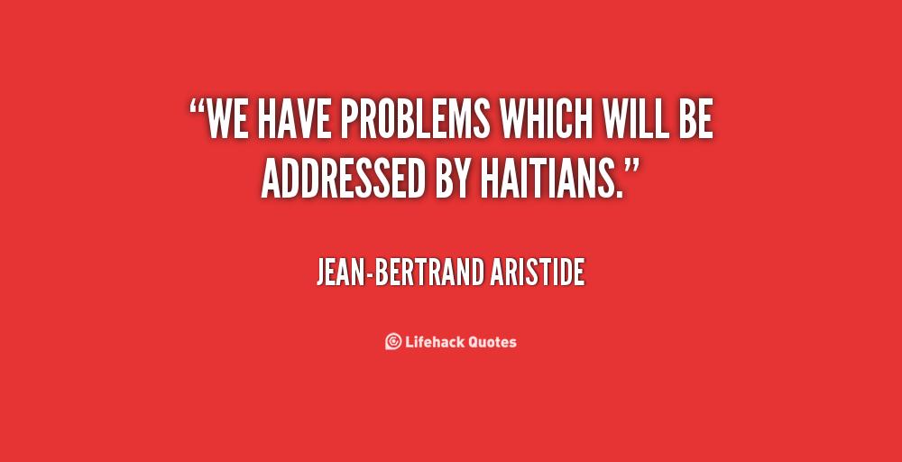 Jean-Bertrand Aristide's quote #7