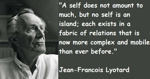 Jean-Francois Lyotard's quote #1