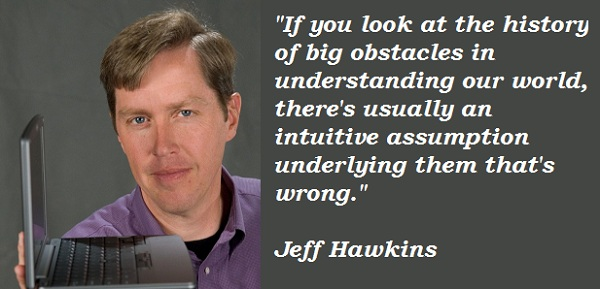 Jeff Hawkins's quote #2
