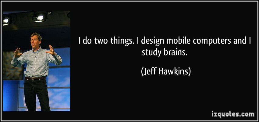 Jeff Hawkins's quote #6