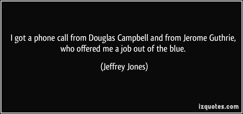 Jeffrey Jones's quote #5