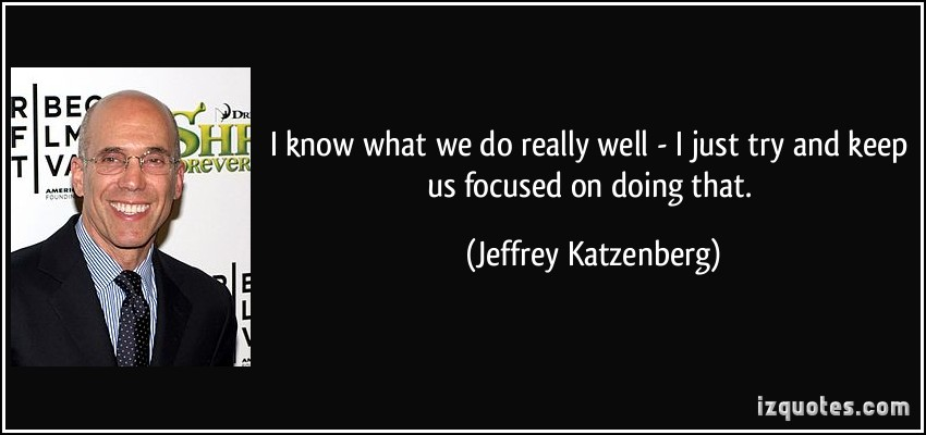 Jeffrey Katzenberg's quote #4