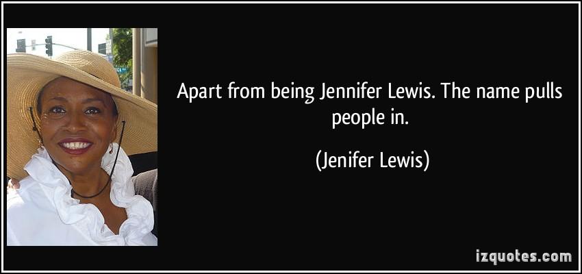 Jenifer Lewis's quote #7