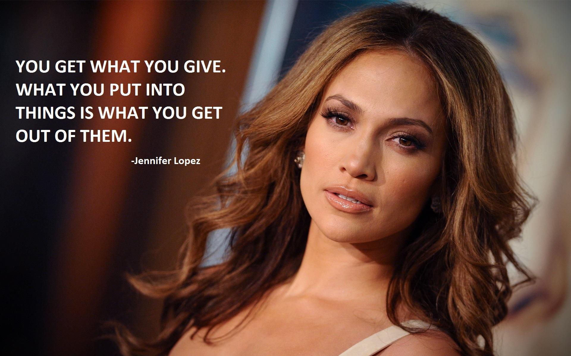 Jennifer Lopez quote #1