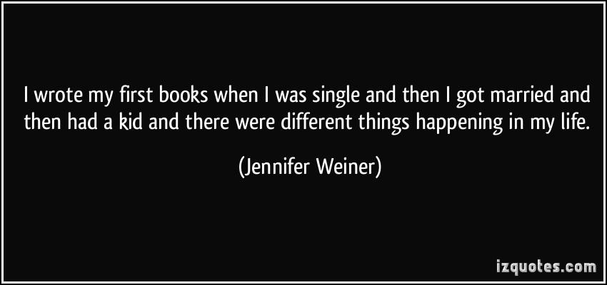 Jennifer Weiner's quote #6
