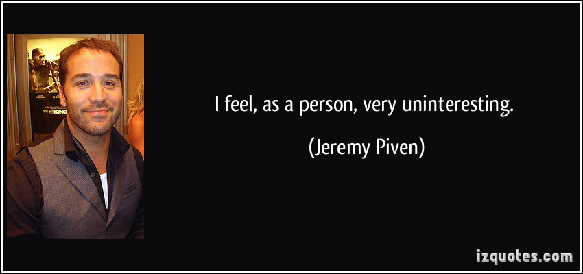 Jeremy Piven's quote #3