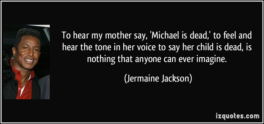 Jermaine Jackson's quote #7