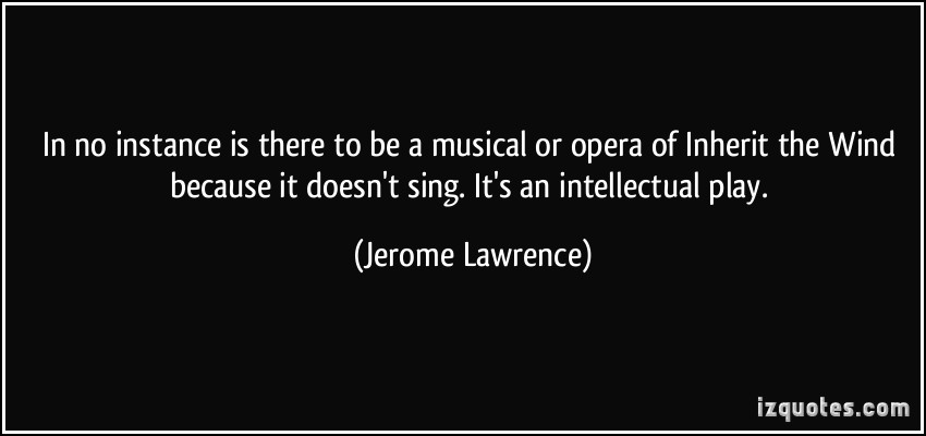 Jerome Lawrence's quote #3