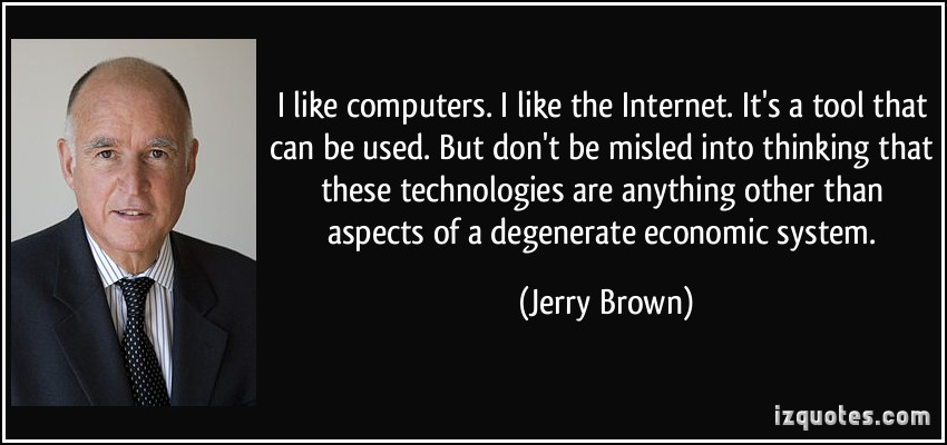 Jerry Brown's quote #4