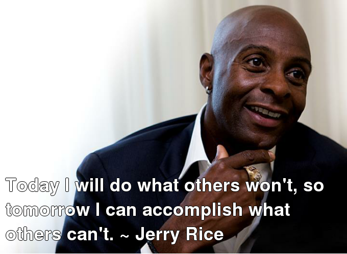 Jerry Rice's quote #4