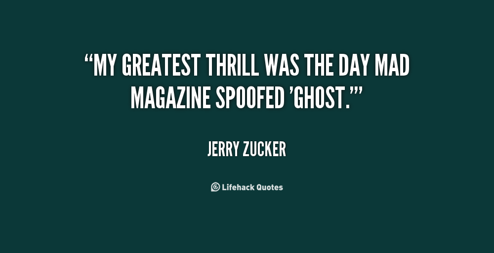 Jerry Zucker's quote #1