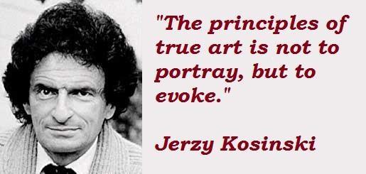 Jerzy Kosinski's quote #6