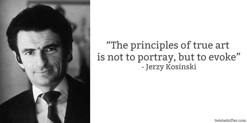 Jerzy Kosinski's quote #2