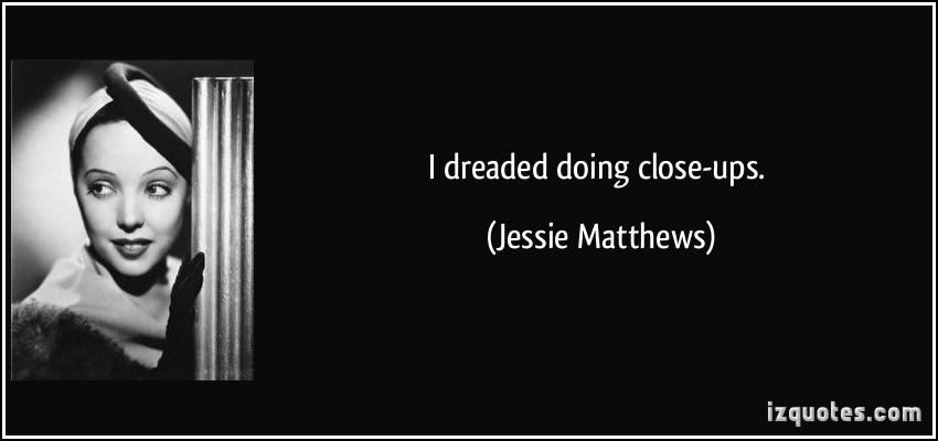 Jessie Matthews's quote #3