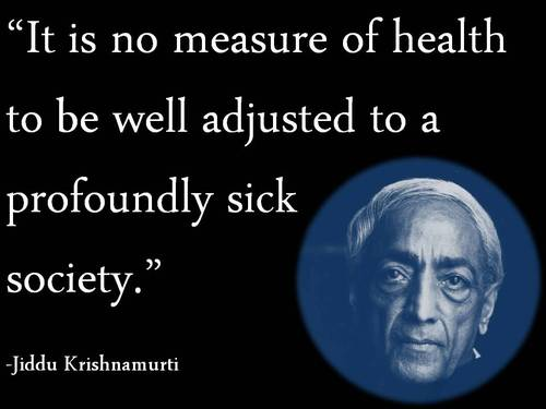 Jiddu Krishnamurti's quote #7