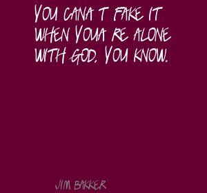 Jim Bakker quote #2