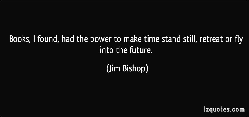 Jim Bishop's quote #5