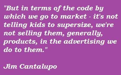 Jim Cantalupo's quote #1
