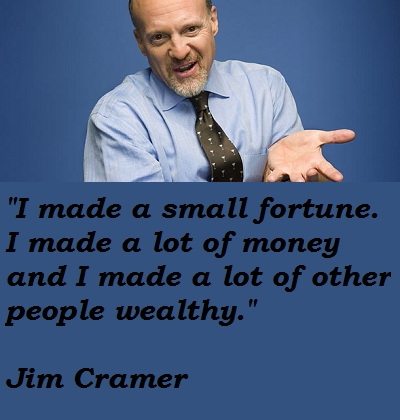 Jim Cramer's quote #6