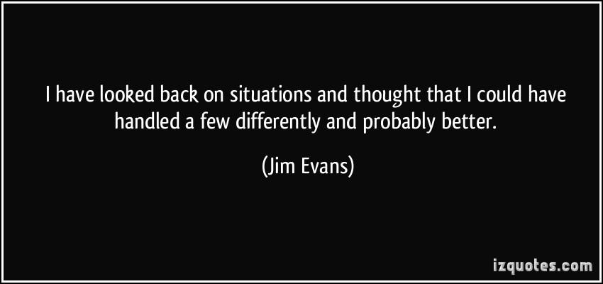 Jim Evans's quote #3