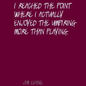 Jim Evans's quote #4