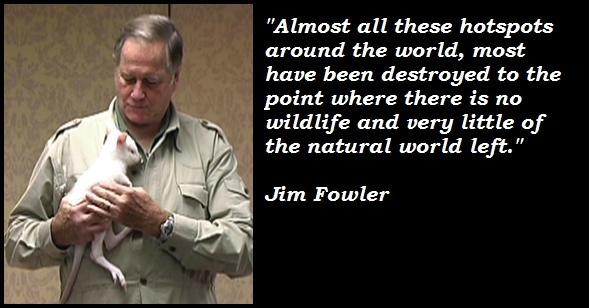 Jim Fowler's quote #6