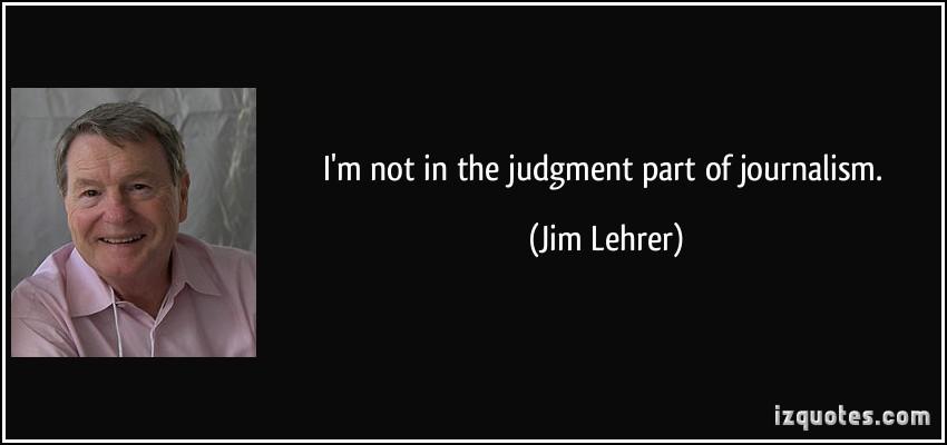 Jim Lehrer's quote #2
