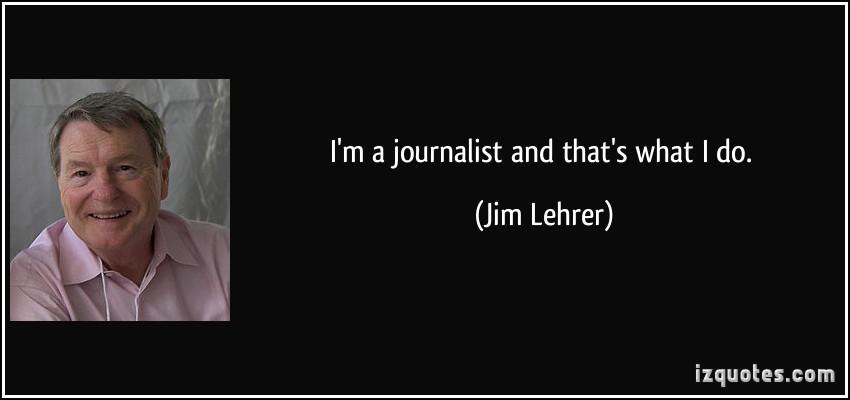 Jim Lehrer's quote #3
