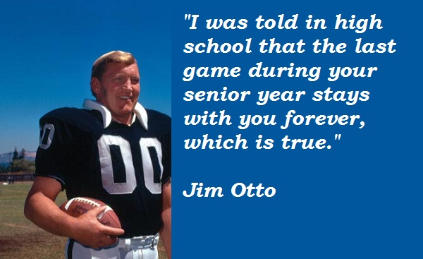 Jim Otto's quote #2