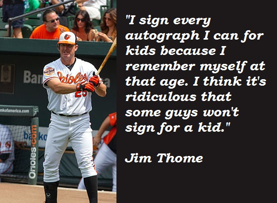 Jim Thome's quote #2