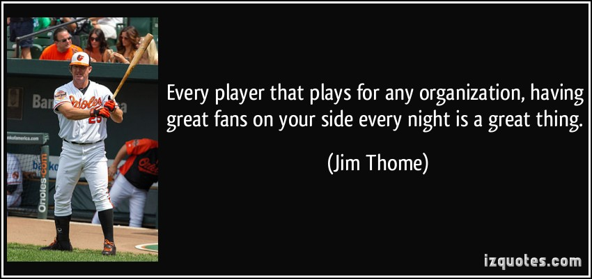 Jim Thome's quote #6