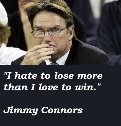Jimmy Connors's quote #4