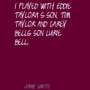 Jimmy Smith's quote #5