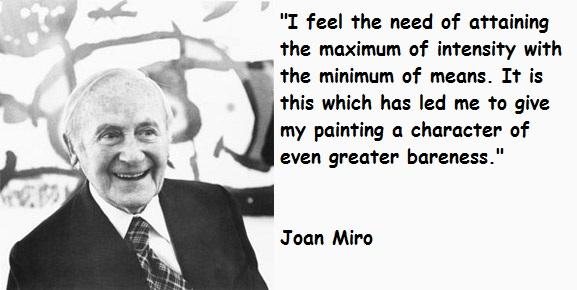 Joan Miro's quote #2