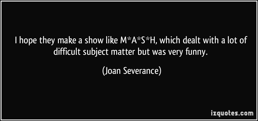 Joan Severance's quote #3